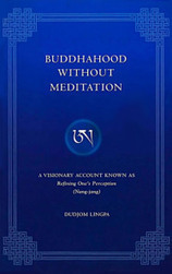 Buddhahood Without Meditation | promienie | Scoop.it