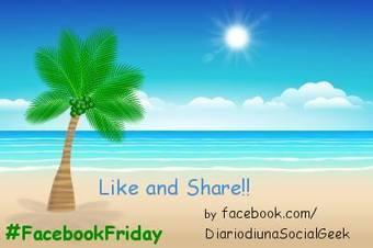 II #FacebookFriday!! | Facebook | Secondo #Facebook Friday Party | Scoop.it