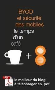 BYOD et sécurité des mobiles : le best-of - le blog sécurité | Pdtfutur | Scoop.it