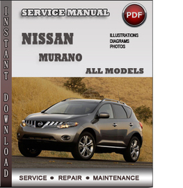 Nissan Murano Service Repair Manual Download | Info Service Manuals | Nissan Repair Service Manuals | Scoop.it