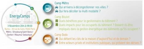 RDV aux EnergyCamps, le 3 novembre ! - Energystream | Acteurs & Marché de l'énergie | Scoop.it