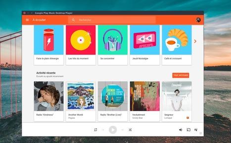 Découvrez ce client Google Play Music open source pour Mac, Linux et Windows - Tech - Numerama | Freewares | Scoop.it