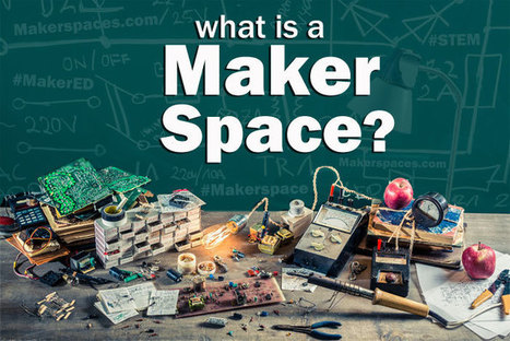 What is a Makerspace? Is it a Hackerspace or a Makerspace? | iPads in Education | Scoop.it