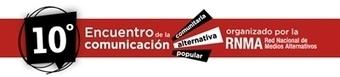 10º Encuentro de la Comunicación popular, alternativa y comunitaria en Buenos Aires | Comunicación Alternativa | Scoop.it