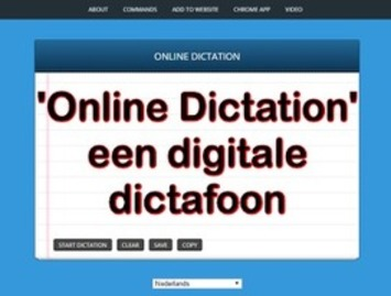 Online Dictation: digitale dictafoon (voice recorder) die je ingesproken tekst meteen uittypt! | Edu-Curator | Scoop.it