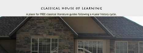 | Classical House of Learning | Reading suggestions and guides | 21st Century Homeschooling | Scoop.it