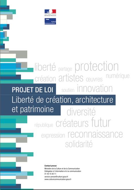 """"""" Projet de loi : Liberté de création, architecture, et patrimoine """" - Ministère de la Culture et de la Communication   Architecture Organique   Scoop.it"""
