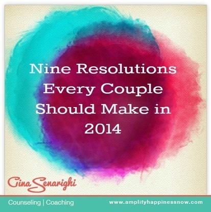 Nine New Years Resolutions Every Couple Should Make in 2014 | Amplify Happiness Now | Mind Body Soul | Scoop.it