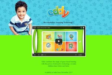 Eddy, an Android-powered tablet just for toddlers : Web, Mobile & Big Data Blog | Latest in Technology | Scoop.it