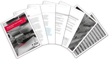 Preservation Case Studies for Archives | PrestoCentre | The Information Professional | Scoop.it