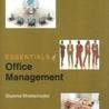 Essentials of Office Management