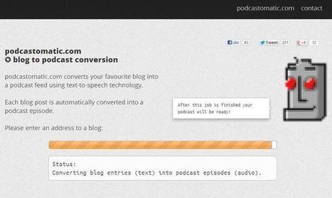 Podcastomatic, convierte un blog en un podcast con esta herramienta web (para idioma inglés) | Herramientas TIC para el aula | Scoop.it