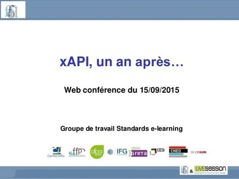xAPI - web-conférence FFFOD du 15/09/15 | e-learning évolutions | Scoop.it