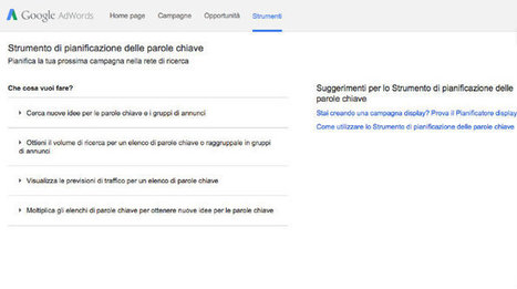 Come usare Keyword Planner, il nuovo strumento di Google | Curation, Copywriting and  ... surroundings | Scoop.it
