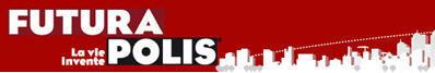 Futurapolis, un site Web dédié à l'innovation   great buzzness   Scoop.it