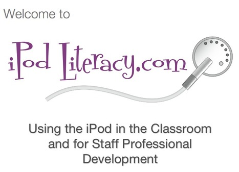 iPod Literacy | Digital Delights | Digital Literacy - tips & tricks | Scoop.it