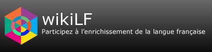 WikiLF : participez à l'enrichissement de la langue française   TICE & FLE   Scoop.it