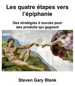 Customer Development Manifesto: The Path of Warriors and Winners (part 5) « Steve Blank | Customer Development | Scoop.it
