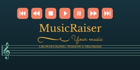 MusicRaiser: musica a suon di crowdfunding | SocialMediaLife | Scoop.it