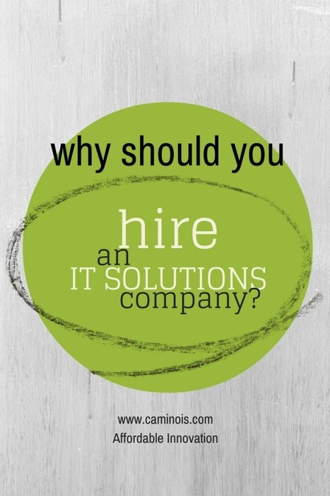 IT Solutions Company – Why Hire One? | Technology | Scoop.it