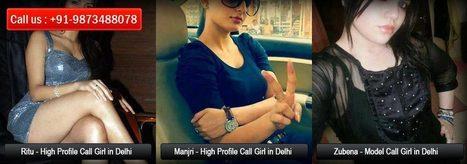 Delhi Call Girls Agency   Delhi Call Girl Service   Delhi Escorts Service   DelhiCallgirls   Scoop.it