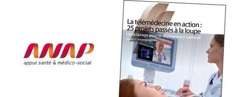 L'ANAP publie le deuxième tome de son analyse de 25 projets de télémédecine | esante.gouv.fr, le portail de l'ASIP Santé | le monde de la e-santé | Scoop.it