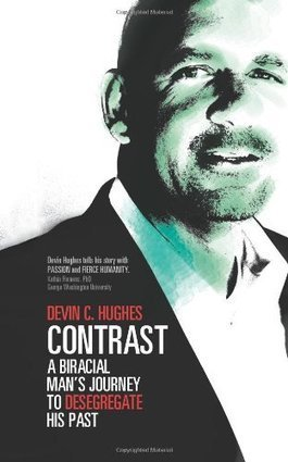 Contrast: A Biracial Man's Journey To Desegregate His Past | biracial literature | Scoop.it