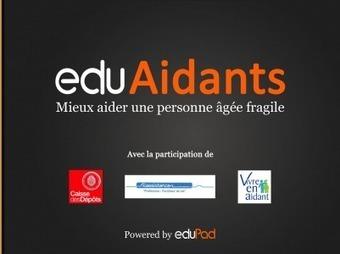 eduAidants : une application mobile dédiée à la formation des aidants   Dépendance et autonomie - maladie d' Alzeihmer   Scoop.it