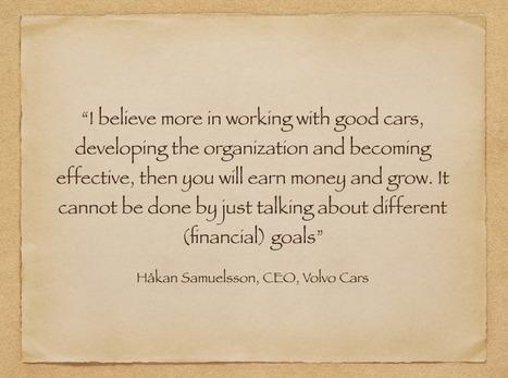 Volvo's CEO expressing Conscious Leadership | Conscious Leadership | Scoop.it