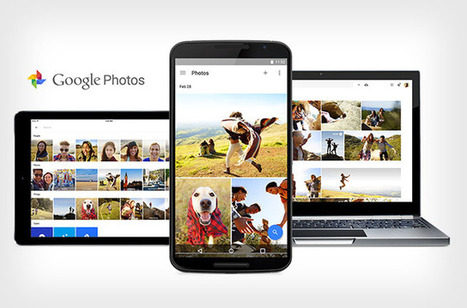Google Photos Offers Free and Unlimited Storage and Sharing of Your Memories | Photos | Scoop.it