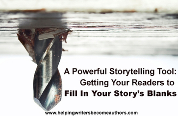 Wordplay: Helping Writers Become Authors: A Powerful Storytelling Tool: Getting Readers to Fill In Your Character's Blanks | Hunted & Gathered | Scoop.it
