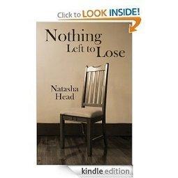 Amazon.com: Nothing Left to Lose eBook: Natasha Head: Kindle Store | NWCU Creative Collusion | Scoop.it