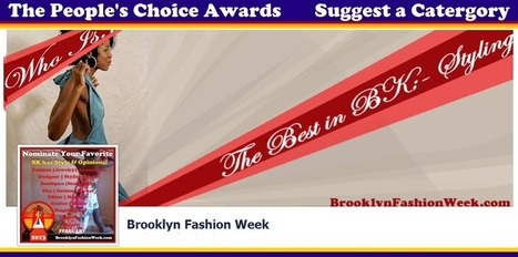 Brooklyn Fashion Week wants to know-Who is the Best in BKSTyle's Fashion Apparel Design and Style scene | Brooklyn By Design | Scoop.it