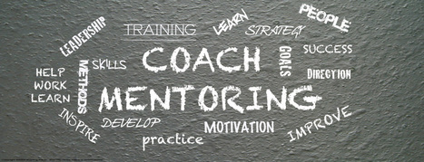 Coaching and Mentoring: They Both Have a Part to Play in Development | Leadership | Scoop.it