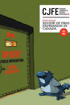 Rapport 2015 sur la liberté d'expression au Canada | Journalisme & déontologie | Scoop.it