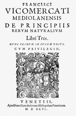 Francisci Vicomercati — De principiis rerum naturalium | Early modern philosophy (mostly natural) | Scoop.it