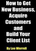 Smashwords – How to Get New Business, Acquire Customers and Build Your Client List —a book by Lee Werrell | Financial Services Compliance UK | Scoop.it