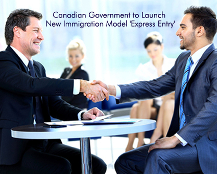 Canadian Government to Launch New Immigration Model 'Express Entry' » | Legal Issues Canada | Scoop.it