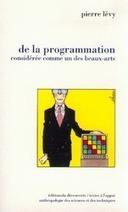 De la programmation considérée comme un des Beaux-Arts | Espace de robot | Scoop.it