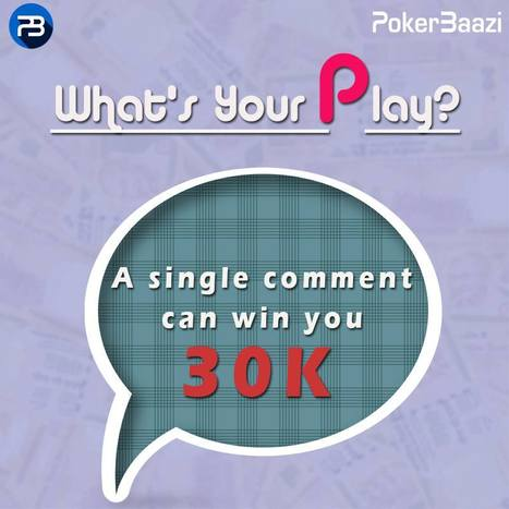 A single comment! Yes, you got that right! A single comment at our 'What's Your Play?' contest can get you a free ticket to 30K GTD FreezeOut event. Don't wait, just comment   online poker in India   Scoop.it