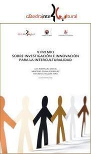 V Premio sobre Investigación e Innovación para la Interculturalidad (Turismo Ético y Responsable) | Estrategias de desarrollo de Habilidades Directivas  : | Scoop.it