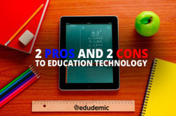 2 Pros And 2 Cons To Education Technology - Edudemic | Math learning methods | Scoop.it