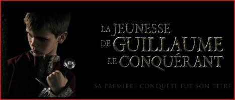 La jeunesse de Guillaume le conquérant   Les énigmes de l'Histoire de France   Scoop.it