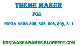 Theme maker for Nokia Asha 305, 306, 308, 309, 311 java Supported full touchscreen phone | App Nokia Game | themes | Scoop.it