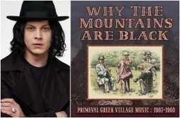 Jack White released a collection of traditional Greek music | Geek Style Guide | Scoop.it