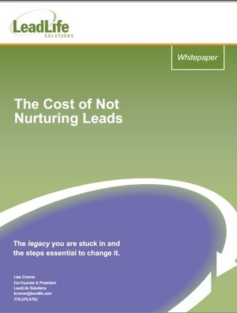 The Cost of Not Nurturing Leads [White Paper] | Beyond Marketing | Scoop.it