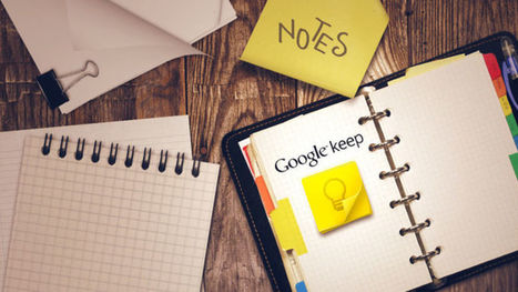 Not Just Another Notes App: Why You Should Use Google Keep | BHS Ed Tech | Scoop.it