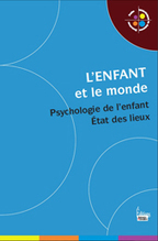 L'enfant et le monde | Editions Sciences Humaines | Scoop.it