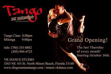 Grand Opening, Milonga in North Miami. Tango Classes. | Tango in Miami | Scoop.it