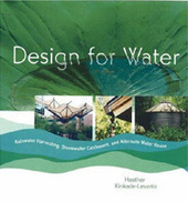 Permaculture Media Blog: Design for Water: Rainwater Harvesting, Stormwater Catchment, and Alternate Water Reuse | Permaculture design | Scoop.it
